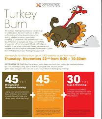 start your thanksgiving right with turkey burn at xperience
