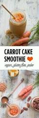 vegan carrot cake smoothie the tomato tart