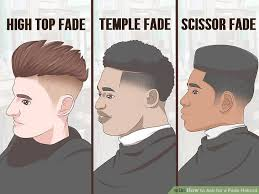 all types of fade haircut pictures how to ask for a fade haircut 11 steps with pictures wikihow
