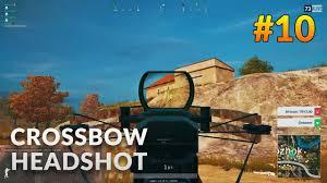 pubg quiver pubg crossbow headshot pubg türkçe yayından kesit 10 youtube