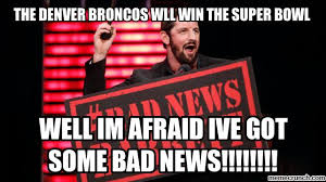Bad News Barrett Meme - news barrett hates the denver broncos