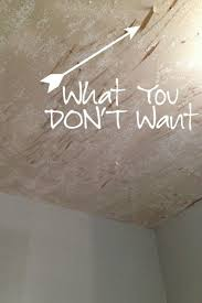 How To Texture A Ceiling With Paint - the diy designer the do u0027s and don u0027ts of removing popcorn ceilings