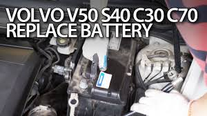 c70 car how to replace car battery in volvo c30 s40 v50 c70 maintenance