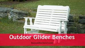 4 best outdoor glider benches of 2017 best outdoor benches 2017