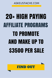 20 high paying affiliate programs to earn up to 7500 per sale