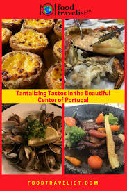 portugal cuisine tantalizing tastes in the beautiful center of portugal food travelist