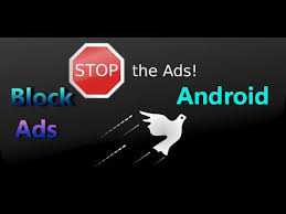ad blocker for android block ads android how to disable pop up blocker ad blockers