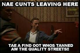 Scottish Meme - tanned aw the quality streets scottish memes and banter