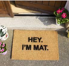 Funny Doormat ckb ltd hey i u0027m mat funny doormat coir doormats