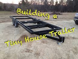 Plans To Build A Cabin How To Build A Tiny House Trailer From Scratch Youtube