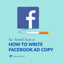 how to write facebook ads your nutshell guide