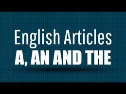 english articles a an and the english grammar class 7 youtube