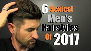 caption for big haircut 6 sexiest men s hairstyles of 2017 youtube