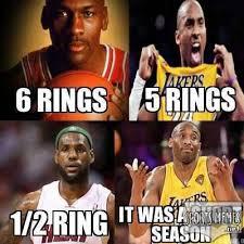 Kobe Lebron Jordan Meme - it s only half a ring meme