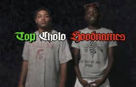 cholo funny nickname or racial top cholo hood names are you on the list 60 second video pocho