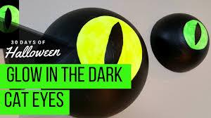 glow in the dark cat eyes jphalloween 30 days halloween youtube