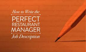 Pharmacy Manager Job Description How To Write The Perfect Restaurant Manager Job Description When