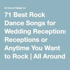 wedding wishes songs 71 best rock songs for wedding receptions or anytime you