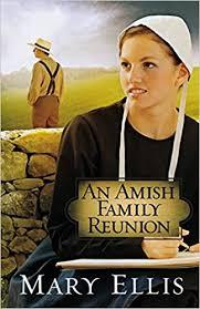 an amish family reunion ellis 9780736944878 books