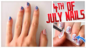 4th of july nail art flags firecrackers u0026 more do it gurl