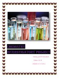 chemistry investigatory project on the topic to determine