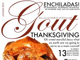 check out the thanksgiving issue of gout magazine eater