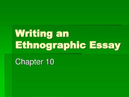 ethnographic essay sample essay the meaning of ethnography media essay uk essays