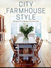 City Farmhouse Style Kim Leg t s book shows country style decor