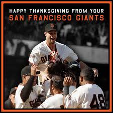 san francisco giants on happy thanksgiving sfgiants