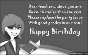 birthday wishes for teachers quotes and messages u2013 wishesmessages com