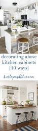 kitchen decor above cabinets cabin remodeling best above cabinet decor ideas on pinterest