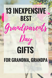 13 inexpensive best grandparents day gifts for and