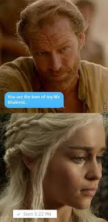 Love Of My Life Meme - you are the love of my life khaleesi by likeaboss meme center