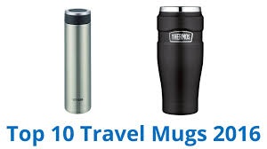 10 best travel mugs 2016