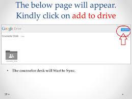 Google Drive Desk Counselor Desk Installation Process Ppt Download