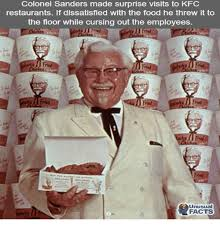 Colonel Sanders Memes - colonel sanders made surprise visits to kfc restaurants if