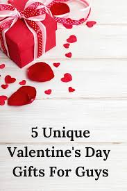 unique valentines day gifts for him unique s day gifts for guys