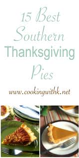 southern thanksgiving sides the 25 best southern thanksgiving recipes ideas on pinterest