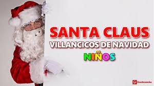 imagenes de santa claus feliz navidad santa claus noel villancicos de navidad niños feliz navidad