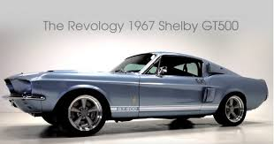 shelby mustang 500 revology offers a modern 1967 shelby gt500 for 219 000