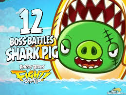 angry birds fight u2013 monster shark pig boss fight angrybirdsnest