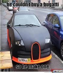 Bugatti Meme - bugatti by twile meme center