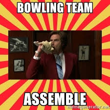 Bowling Memes - bowling team assemble anchorman news team assemble meme generator