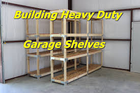 building heavy duty garage shelves youtube
