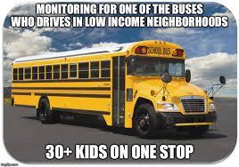 School Bus Meme - work stories school bus driver pt 2 album on imgur