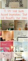 home decor quotes 11 diy wall quote accent inspirations that will beautify your home