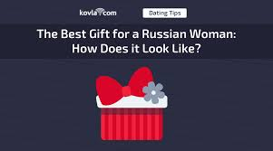 the best gift for a russian woman