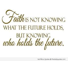 faith quotes sayings pictures and images