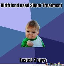Silent Treatment Meme - silent treatment by reff99 meme center