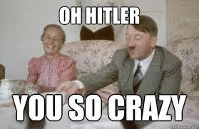 You So Crazy Meme - image 745222 oh you so crazy know your meme